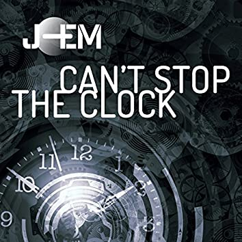 Can't Stop the Clock