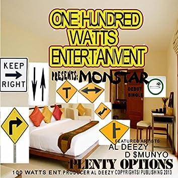 Plenty Options (feat. Al Deezy & D $munyo)