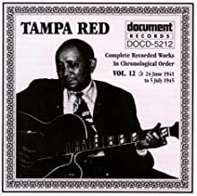 Complete Recorded Works In Chronological Order, Vol. 12, 1941-1945 by Tampa Red (1994-06-02)