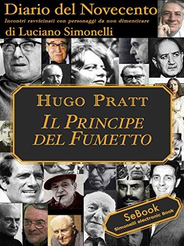Diario del Novecento - HUGO PRATT (Italian Edition)