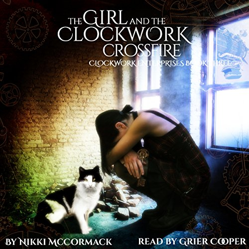 The Girl and the Clockwork Crossfire audiobook cover art