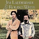 ジム・ローダーデイル&ローランド・ホワイト