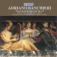 ADRIANO BANCHIERI/ VEZZO DI PERLE MUSICALI