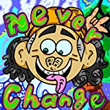 NeverChange
