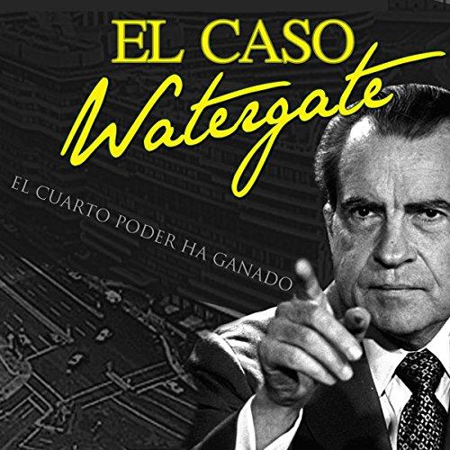 El caso Watergate audiobook cover art