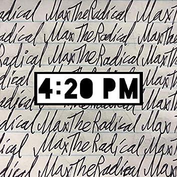 4:20 PM