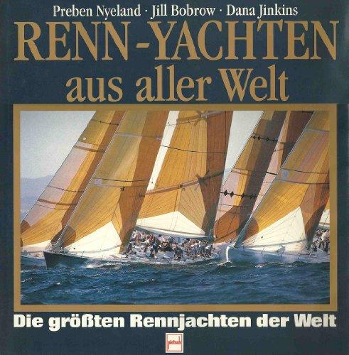 Renn-Yachten aus aller Welt