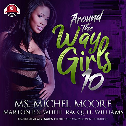 Around the Way Girls 10 audiobook cover art