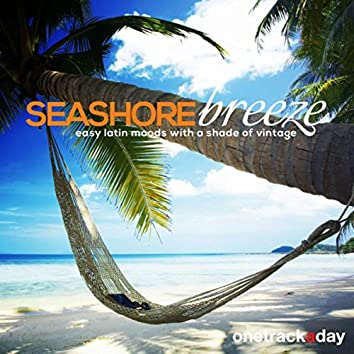 Seashore Breeze (Easy Latin Moods with a Shade of Vintage)