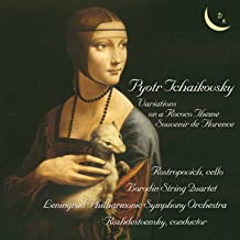 Tchaikovsky: Variations on a Rococo Theme, Op. 33 & Souvenir de Florence, Op. 70