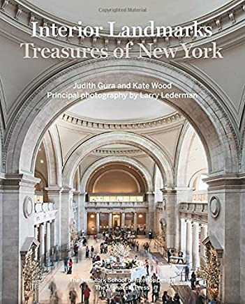 Interior Landmarks: Treasures of New York by Judith Gura Kate Wood(2015-09-29)