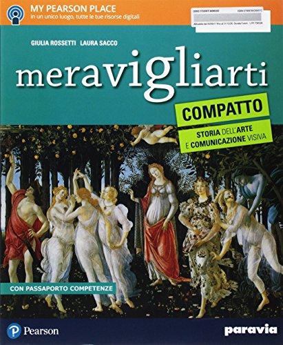 Meravigliarti. Compatto. Storia dell'arte e comunicazione visiva. Per la Scuola media. Con e-book. Con espansione online