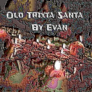 OLD Trixta Santa
