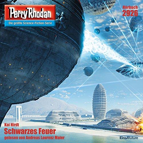 Schwarzes Feuer (Perry Rhodan 2926) Titelbild