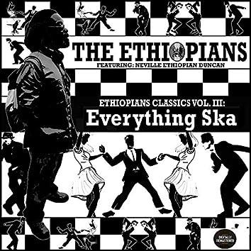 Ethiopians Classics, Vol. 3: Everything Ska