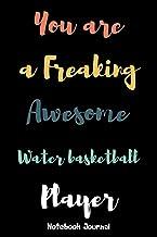 Water basketball Player Notebook Journal: Water basketball Player Notebook journal gift, blank lined journal, keepsake jou...