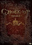 CHaCK-UP―Episode.0― [DVD]