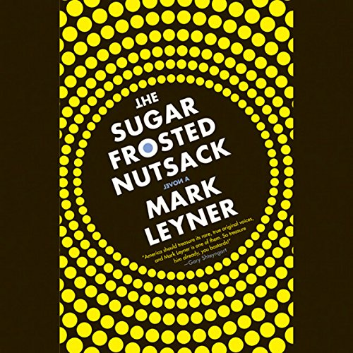 The Sugar Frosted Nutsack audiobook cover art