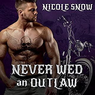 Never Wed an Outlaw     Deadly Pistols MC Romance (Outlaw Love) Series, Book 4              By:                                                                                                                                 Nicole Snow                               Narrated by:                                                                                                                                 Alexandra Shawnee,                                                                                        Aiden Snow                      Length: 9 hrs and 5 mins     222 ratings     Overall 4.4