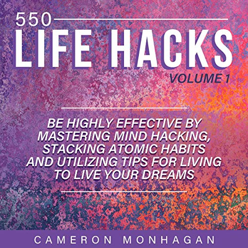 550 Life Hacks: Volume 1 of 3 Titelbild