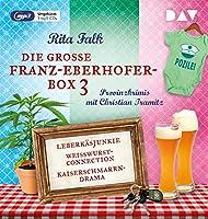 Die grosse Franz-Eberhofer-Box 3: Ungekuerzte Lesungen mit Christian Tramitz