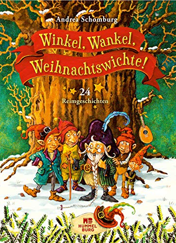 Winkel, Wankel, Weihnachtswichte!: 24 Reimgeschichten