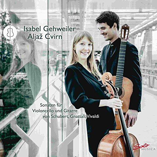 Schubert, Gnattali & Vivaldi: Sonaten für Cello und Gitarre
