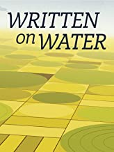 written on water documentary