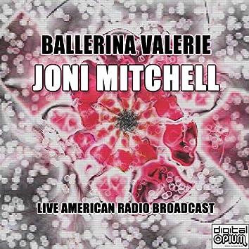 Ballerina Valerie (Live)