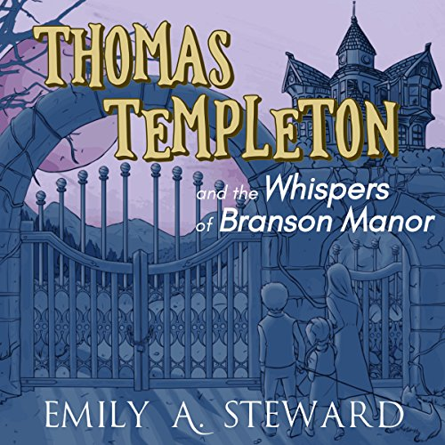 Thomas Templeton and the Whispers of Branson Manor audiobook cover art