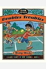 Doubles Troubles (Gym Shorts) Kindle Edition