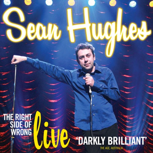 Sean Hughes     The Right Side of Wrong              By:                                                                                                                                 Sean Hughes                               Narrated by:                                                                                                                                 Sean Hughes                      Length: 1 hr and 40 mins     Not rated yet     Overall 0.0