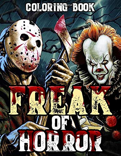 Compare Textbook Prices for Freak Of Horror Coloring Book: Horror Adult Coloring Boo for Stress Relief and Relaxation  ISBN 9798623204585 by Doll, Bloody