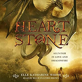 Heartstone                   By:                                                                                                                                 Elle Katharine White                               Narrated by:                                                                                                                                 Billie Fulford-Brown                      Length: 10 hrs and 50 mins     2 ratings     Overall 3.0
