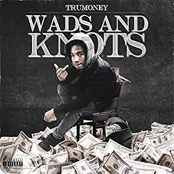 Wads and Knots