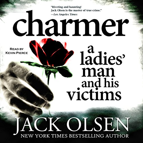Charmer: A Ladies' Man and His Victims audiobook cover art