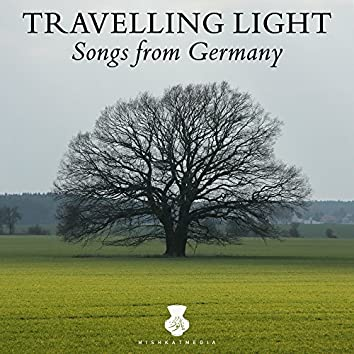Travelling Light: Songs from Germany