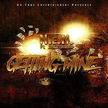 Getting Mine (feat. Jax Yohana)