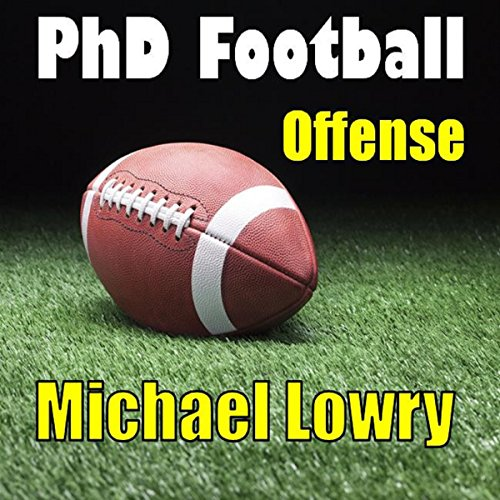 PhD Football: Offense audiobook cover art
