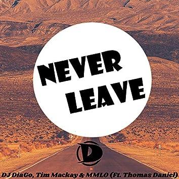 Never Leave (feat. Thomas Daniel)