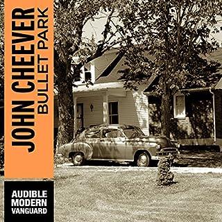 Bullet Park audiobook cover art