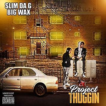 Project Thuggin