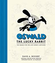 Oswald the Lucky Rabbit: The Search for the Lost Disney Cartoons (Disney Editions Deluxe)