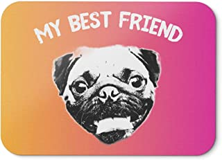 BLAK TEE My Best Friend Smilling Pug Mouse Pad 18 x 22 cm in 3 Colours Pink Yellow