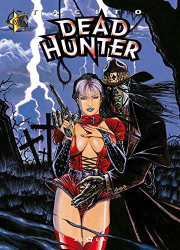 Dead hunter, tome 3 : Les Rejetons du grand ver