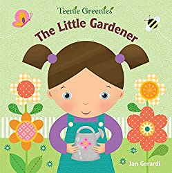The Little Gardener (Teenie Greenies)