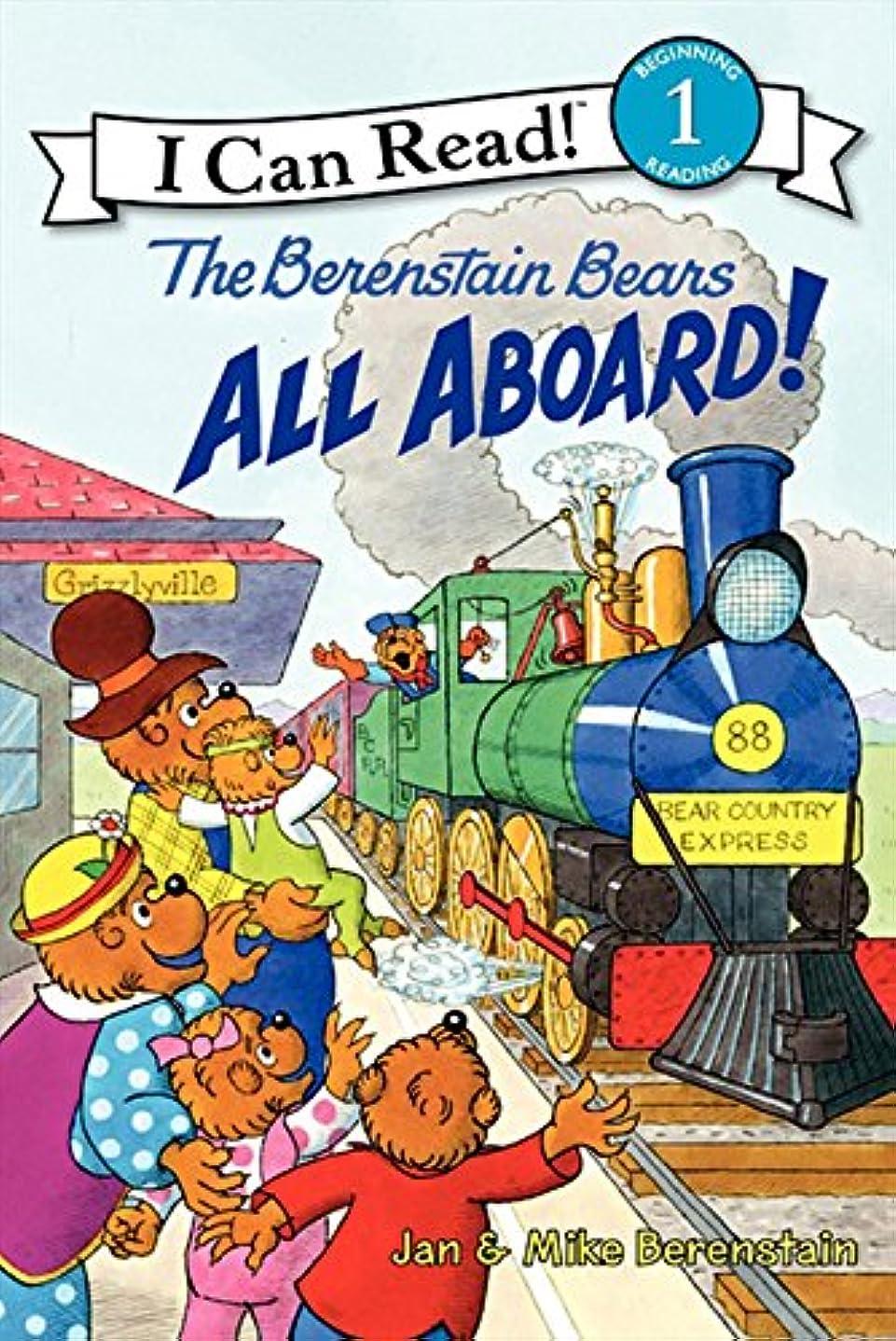 モニター候補者症状The Berenstain Bears: All Aboard! (I Can Read Level 1) (English Edition)
