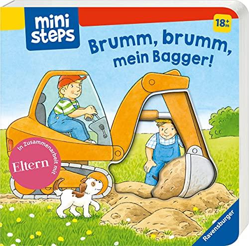 ministeps: Brumm, brumm, mein Bagger!: Ab 18 Monaten (ministeps Bücher)