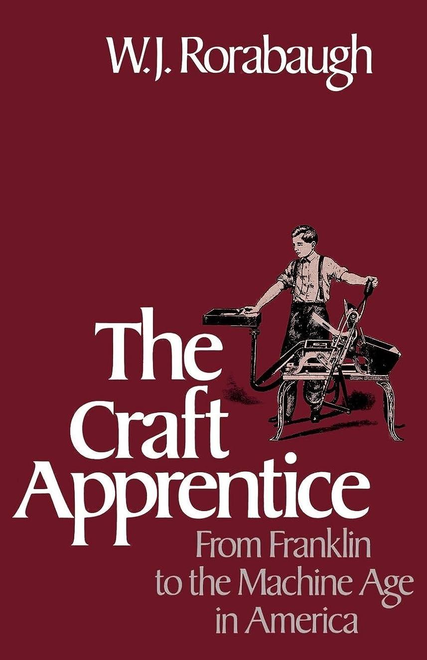 半球ツール輪郭The Craft Apprentice: From Franklin to the Machine Age in America