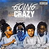 Going Crazy (feat. Young Scooter & Young Thug) [Explicit]